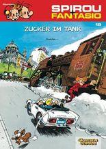 Spirou & Fantasio 19: Zucker im Tank
