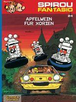 Spirou & Fantasio 24: Apfelwein für Xorien