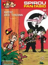 Spirou & Fantasio 26: Kodo der Tyrann