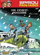 Spirou & Fantasio 28: Die Eiszeit-Maschine