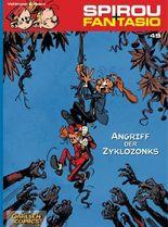 Spirou & Fantasio 49: Angriff der Zyklozonks