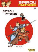 Spirou & Fantasio 47: Spirou in Tokio