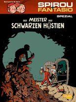 Spirou & Fantasio Spezial 22: Der Meister der schwarzen Hostien