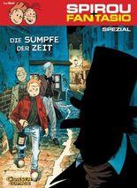 Spirou & Fantasio Spezial 4: Die Sümpfe der Zeit