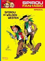 Spirou und Fantasio Spezial / Spirou & Fantasio Spezial, Band 5: Spirou im Wilden Westen