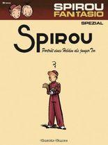 Spirou & Fantasio Spezial 8: Porträt eines Helden als junger Tor