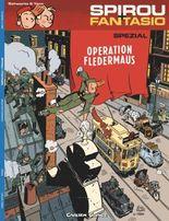 Spirou & Fantasio Spezial 9: Operation Fledermaus