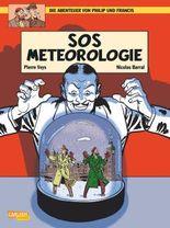 Die Abenteuer von Philip & Francis 3: SOS Meteorologie