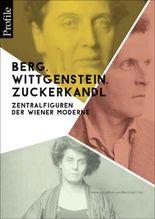 Berg, Wittgenstein, Zuckerkandl