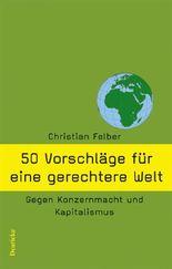 50 Vorschläge für eine gerechtere Welt