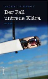 Der Fall untreue Klára