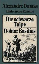 Historische Romane:  Die schwarze Tulpe