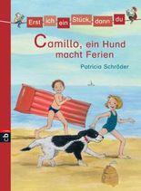 Erst ich ein Stück, dann du - Camillo, ein Hund macht Ferien