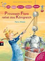 ICH KANN SCHON ALLEINE LESEN - Prinzessin Flora rettet das Königreich