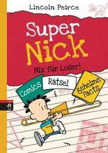 Super Nick – Nix für Loser!