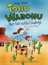 Tohu Wabohu - Nur für echte Cowboys