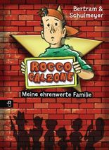 Rocco Calzone - Meine ehrenwerte Familie