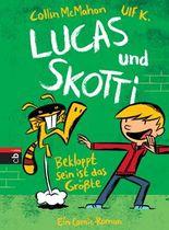 Lucas&Skotti - Bekloppt sein ist das Größte