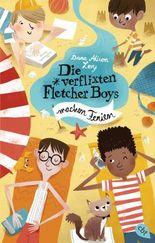 Die verflixten Fletcher Boys machen Ferien