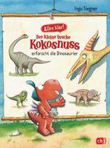 Alles klar! Der kleine Drache Kokosnuss- erforscht die Dinosaurier