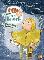Otto und der kleine Herr Knorff - Donner, Blitz, Knobelius
