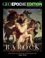 GEO Epoche Edition, Barock