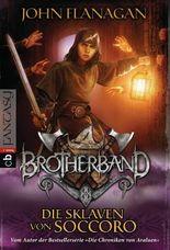Brotherband - Die Sklaven von Soccoro