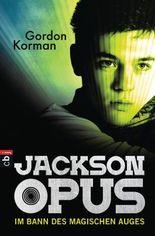 Jackson Opus - Im Bann des magischen Auges