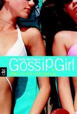 Gossip Girl 3 - Alles ist mir nicht genug