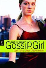Gossip Girl - Lasst uns über Liebe reden!