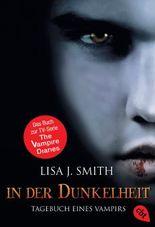 Tagebuch eines Vampirs - In der Dunkelheit