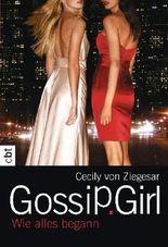 Gossip Girl - Wie alles begann