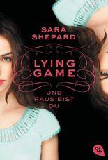 LYING GAME - Und raus bist du