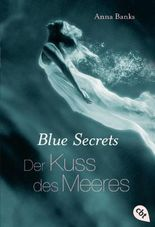 Blue Secrets - Der Kuss des Meeres