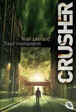 CRUSHER - Traue niemandem
