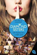 Diamond Sisters - Die Konkurrenz schläft nicht