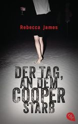 Der Tag, an dem Cooper starb