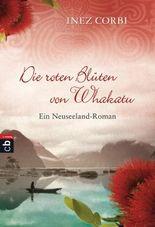 Die roten Blüten von Whakatu
