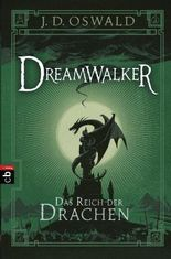 Dreamwalker - Das Reich der Drachen