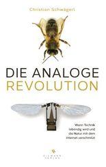 Die analoge Revolution