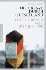 Die Grenze durch Deutschland