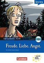 Lextra - Deutsch als Fremdsprache - Lernkrimis: Ein Fall für Patrick Reich / A2-B1 - Freude, Liebe, Angst