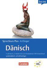 Lextra - Sprachkurs Plus: Dänisch / A1-A2 - Selbstlernbuch mit CDs und kostenlosem MP3-Download