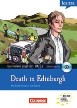 Lextra - Englisch - Mord und Intrige in Schottland / B1-B2 - Death in Edinburgh
