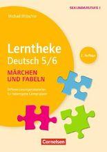 Lerntheke - Deutsch / Fabeln und Märchen: 5/6