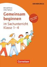 Gemeinsam beginnen - Sachunterricht / Klasse 1-4