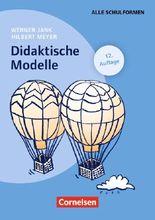 Schulpädagogik / Didaktische Modelle