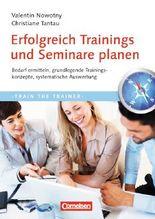 Trainerkompetenz / Erfolgreich Trainings und Seminare planen