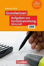 Grundwissen / Aufgaben zur Formelsammlung Wirtschaft