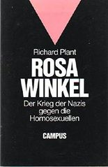 Rosa Winkel: Der Krieg der Nazis gegen die Homosexuellen